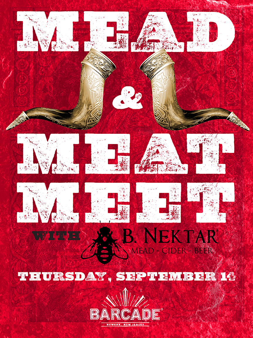 Mead and Meat Meet Night with B. Nektar — September 14, 2017 at Barcade® in Newark, New Jersey