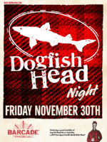 Dogfish Head Night—November 30th, 2018 at Barcade in Newark, New Jersey
