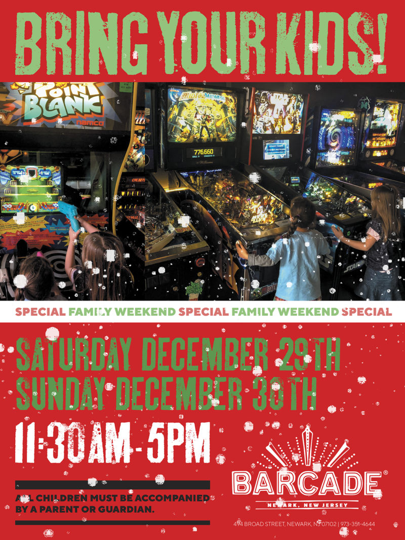 Barcade® Family Weekend 11:30AM to 5PM — December 29th and 30th, 2018 at Barcade® in Newark, New Jersey