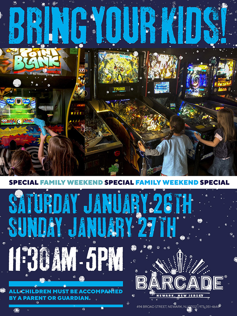 Barcade® Family Weekend — November 24th and 25th, 2018 11:30AM to 5PM in Newark, NJ only