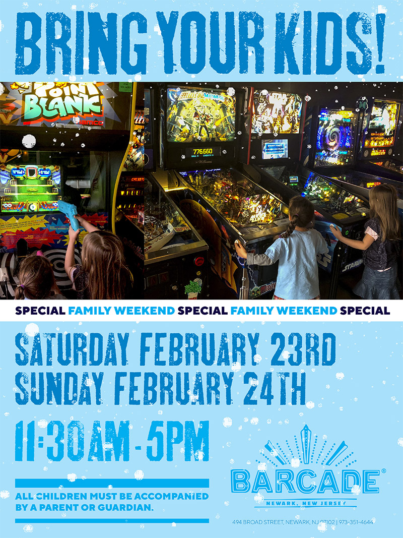 Barcade® Family Weekend — February 23rd and 24th, 2018 11:30AM to 5PM in Newark, NJ only