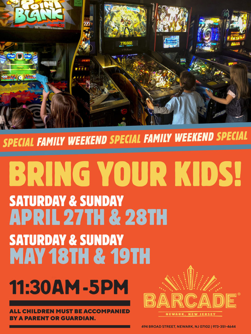 Barcade® Family Weekend — May 18th & 19th, 2019 11:30AM to 5PM in Newark, NJ only